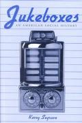 Jukeboxes An American Social History