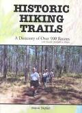 Historic Hiking Trails A Directory of over 900 Routes With Awards Available to Hikers