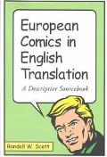 European Comics in English Translation A Descriptive Sourcebook