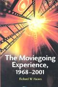Moviegoing Experience, 1968-2001