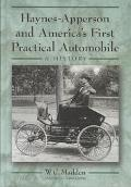 Haynes-Apperson and America's First Practical Automobile A History