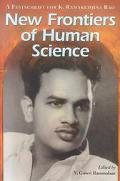 New Frontiers of Human Science A Festschrift for K. Ramakrishna Rao