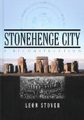 Stonehenge City A Reconstruction
