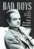 Bad Boys The Actors of Film Noir