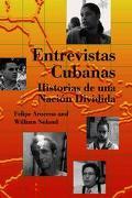 Entrevistas Cubanas :Historias De Una Nacion Dividida / Cuban Interviews :Stories Of A Natio...
