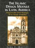 Islamic Design Module in Latin America Proportionality and the Techniques of Neo-Mudejar Arc...