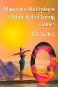 Massively Multiplayer Online Role-Playing Games The People, the Addiction and the Playing Ex...
