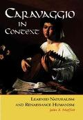 Caravaggio In Context Learned Naturalism And Renaissance Humanism