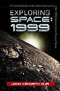 Exploring Space 1999  An Episode Guide And Complete History of the Mid1970s Science Fiction ...
