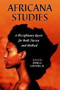 Africana Studies A Disciplinary Quest For Both Theory And Method