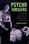 Psycho Thrillers Cinematic Explorations of the Mysteries of the Mind