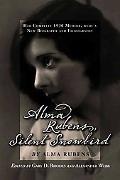 Alma Rubens, Silent Snowbird