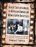 Black Entertainers in African American Newspaper Articles: An Annotated Bibliography of the ...