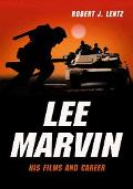 Lee Marvin His Films And Career
