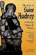 Live of Saint Audrey A Text by Marie De France