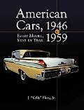 American Cars 1946-1959: Every Model Year by Year