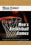 Wake Forest University Men's Basketball Games