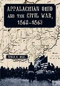 Appalachian Ohio and the Civil War, 18621863