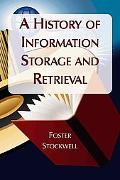 History of Information Storage and Retrieval