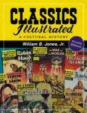 Classics Illustrated: A Cultural History
