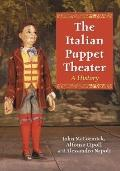 Italian Puppet Theater : A History