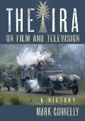 IRA on Film and Television : A History