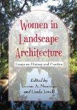 Women in Landscape Architecture: Essays on History and Practice