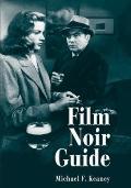 Film Noir Guide : 745 Films of the Classic Era, 1940-1959