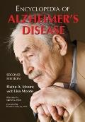 Encyclopedia of Alzheimer's Disease; with Directories of Research, Treatment and Care Facili...