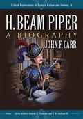 H. Beam Piper : A Biography