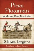 Piers Plowman : A Modern Verse Translation