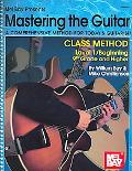 Mastering the Guitar, Class Method Level 1 Beginning 9th Grade and Higher