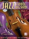 Jazz Fiddle Wizard Junior, Book 2, Vol. 2