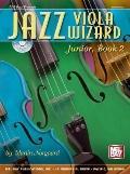 Jazz Viola Wizard Junior, Book 2, Vol. 2