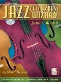 Jazz Cello/Bass Wizard Junior, Book 2, Vol. 2