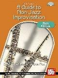 Mel Bay presents A Guide to Non-Jazz Improvisation: Flute Edition
