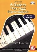 Mel Bay presents Guide to Non-jazz Improvisation: Piano & Keyboard