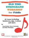 Old Time Stringband Workshop for Fiddle