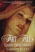 Tart Tales: Elegant Erotic Stories