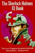 Sherlock Holmes IQ Book Being an Extract from the Reminiscences of John H. Watson, M.D., Lat...