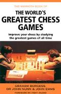 Mammoth Book of the World's Greatest Chess Games - Graham Burgess - Paperback - 1 CARROLL