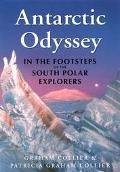 Antarctic Odyssey: In the Footsteps of the South Polar Explorers