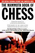 Mammoth Book of Chess: Featuring Internet and Computer Games - Graham Burgess - Paperback