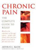 Chronic Pain The Complete Guide to Relief
