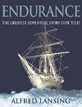Endurance Shackleton's Incredible Voyage to the Antarctic