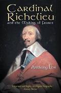 Cardinal Richelieu+making of France