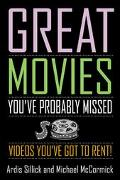 Great Movies You'Ve Probably Missed