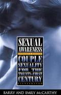 Sexual Awareness Couple Sexuality for the Twenty-First Century