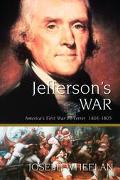 Jefferson's War America's First War on Terror 1801-1805
