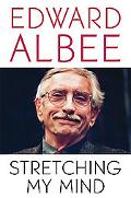 Stretching My Mind The Collected Essays of Edward Albee